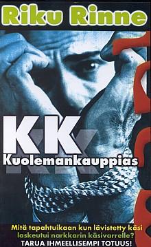 Riku Rinne: KK – Kuolemankauppias (2000)