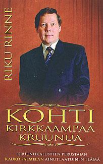 Riku Rinne: Kohti kirkkaampaa kruunua (2009)