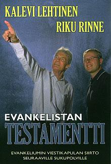 Kalevi Lehtinen ja Riku Rinne: Evankelistan testamentti (2006)